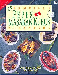 25 Tampilan Pepes Dan Masakan Kukus Nusantara