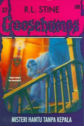 Goosebumps : Misteri Hantu Tanpa Kepala