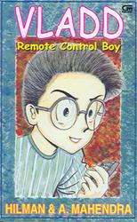Vladd : Remote Control Boy