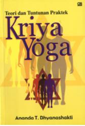 Teori dan Tuntunan Praktek Kriya Yoga