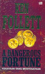 Kekayaan yang Menyesatkan - A Dangerous Fortune
