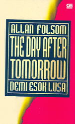 Demi Esok Lusa - The Day After Tomorrow
