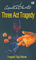 Tragedi Tiga Babak - Three Act Tragedy