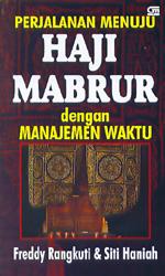 Perjalanan Menuju Haji Mabrur dengan Manajemen Waktu