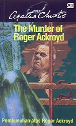 Pembunuhan Atas Roger Ackroyd - The Murder of Roger Ackroyd