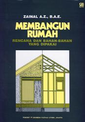 Membangun Rumah: Rencana dan Bahan - bahan yang Dipakai