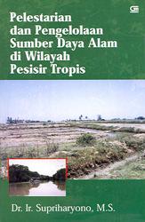 Pelestarian dan Pengelolaan Sumber Daya Alam di Wilayah Pesisir Tropis