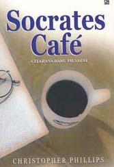 Socrates Cafe: Citarasa Baru Filsafat
