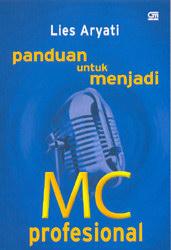 Panduan untuk Menjadi MC Profesional