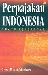 Perpajakan Indonesia Suatu Pengantar