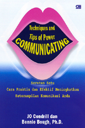 Techniques and Tips Of Power Communicating