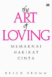 The Art of Loving - Memaknai Hakikat Cinta