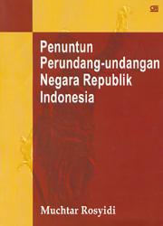 Penuntun Perundang-undangan Negara Republik Indonesia