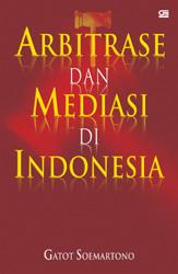 Arbitrase dan Mediasi Di Indonesia