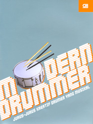 Modern Drummer: Jurus- Jurus Kreatif Drumer yang Musikal