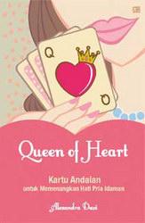 Queen of Heart: Kartu Andalan untuk Memenangkan Pria Idaman
