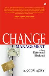 Change Management dalam Reformasi Birokrasi