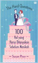 The Hard Questions - 100 Hal yang Harus Ditanyakan Sebelum Menikah
