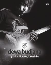 Dewa Budjana - Gitarku: Hidupku, Kekasihku - DVD