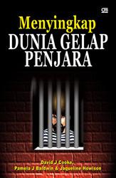 Menyingkap Dunia Gelap Penjara