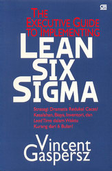 The Executive Guide To Implementing Lean Six Sigma ...