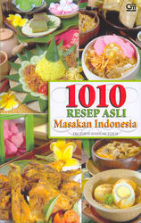 1010 Resep Asli Masakan Indonesia