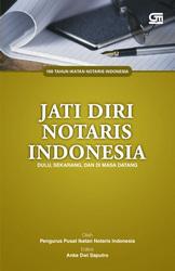 Jati Diri Notaris Indonesia