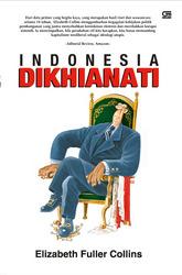 Indonesia Dikhianati