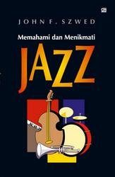 Memahami dan Menikmati Jazz
