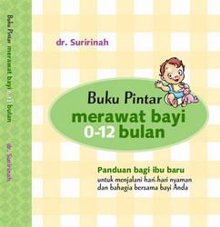 Buku Pintar Merawat Bayi 0-12 Bulan