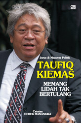 Jurus dan Manufer Politik Taufiq Kiemas