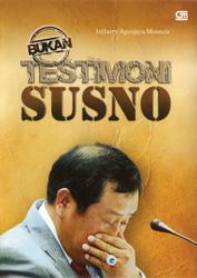 (Bukan) Testimoni Susno