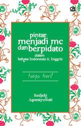 Pintar Menjadi MC dan Berpidato dalam Bahasa Indonesia dan Inggris