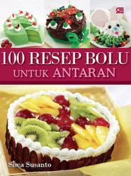 100 Resep Bolu untuk Antaran
