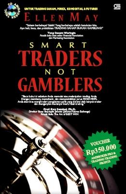 Smart Traders Not Gamblers (Bonus CD)