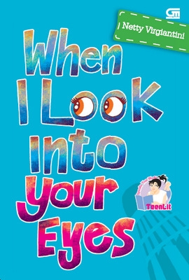 TeenLit: When I Look Into Your Eyes