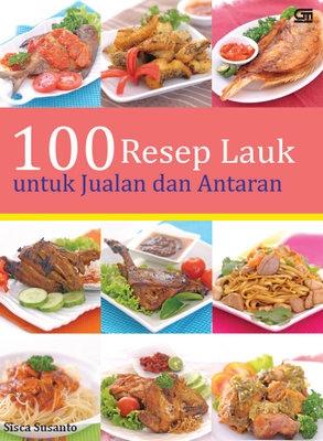 100 Resep Lauk untuk Jualan dan Antaran