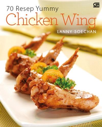 70 Resep Yummy Chicken Wing
