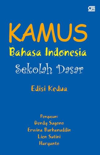 Kamus Bahasa Indonesia Sekolah Dasar (Edisi Kedua)