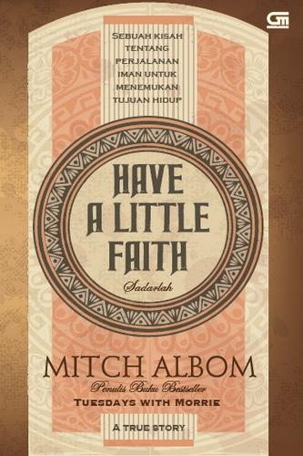 Have a Little Faith: Sadarlah