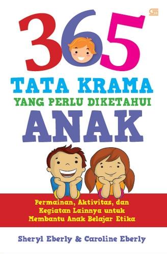 365 Tata Krama yang Perlu Diketahui Anak