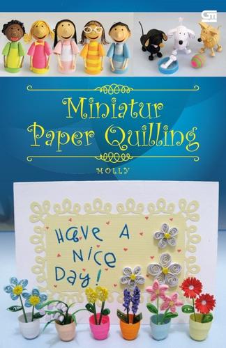 Miniatur Paper Quiling