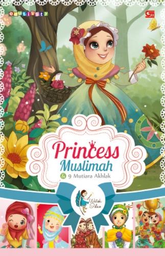 Princess Muslimah & 9 Mutiara Akhlak