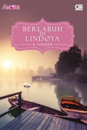 Amore: Berlabuh di Lindoya