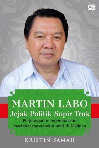 Martin Labo: Jejak Politik Sopir Truk