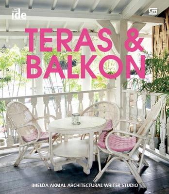 Seri Rumah Ide: Teras & Balkon